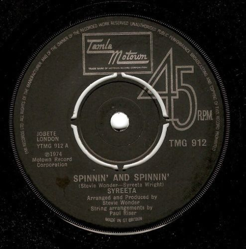 SYREETA Spinnin' And Spinnin' Vinyl Record 7 Inch Tamla Motown 1974