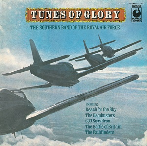 THE SOUTHERN BAND OF THE ROYAL AIR FORCE Tunes Of Glory Vinyl Record LP Sounds Superb 1974