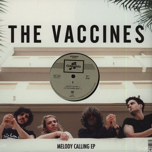 THE VACCINES Melody Calling EP Vinyl Record 12 Inch Columbia 2013