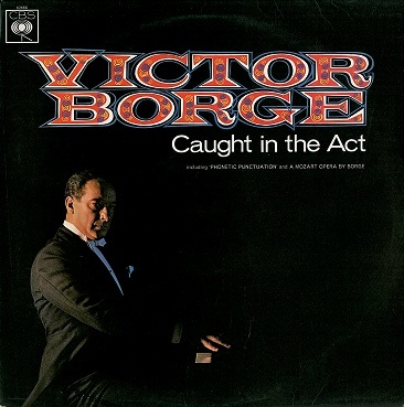 VICTOR BORGE Caught In The Act LP Vinyl Record Album 33rpm CBS 1966